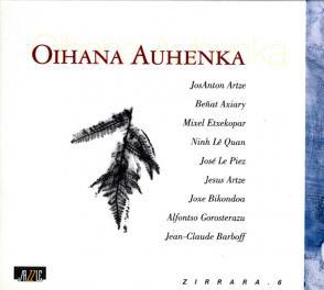 Oihana ahuenka, 2000